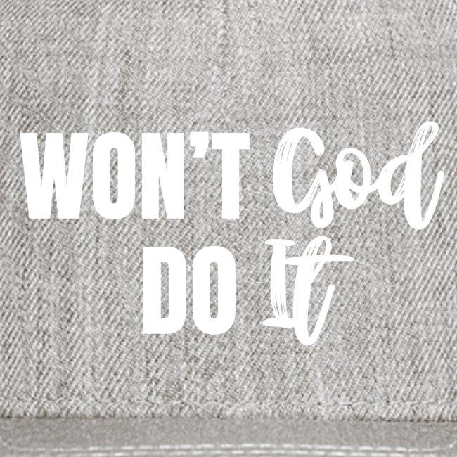 WON T GOD DO IT by shelly shelton