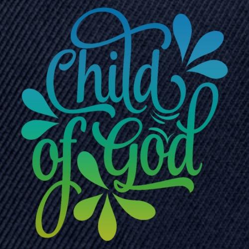 Child of God - Snapback Baseball Cap