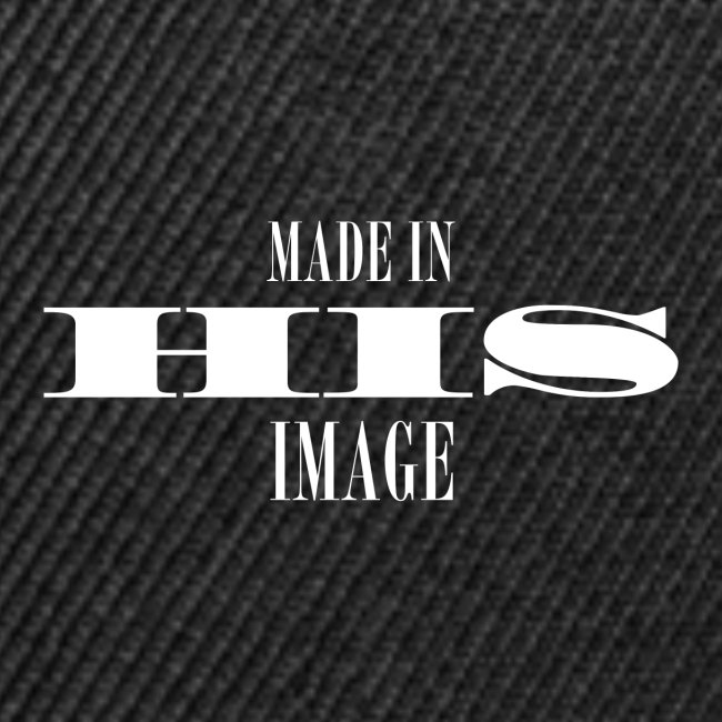 MADE IN HIS IMAGE