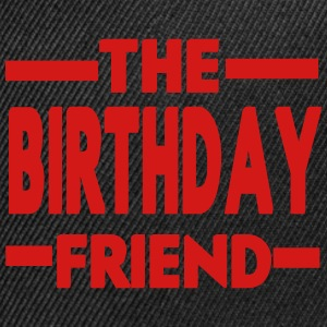 The Birthday Friend - Snap-back Baseball Cap