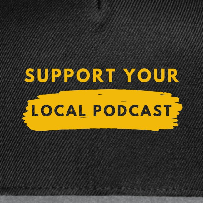 Support your Local Podcast - Knockout text