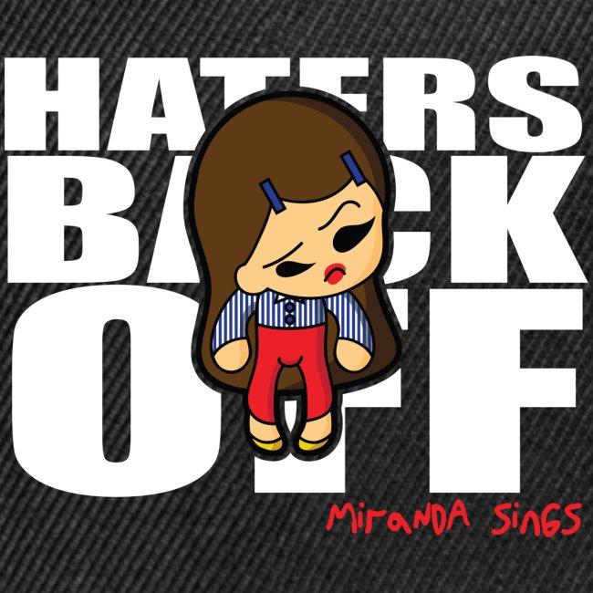 Miranda Sings Haters Back Off