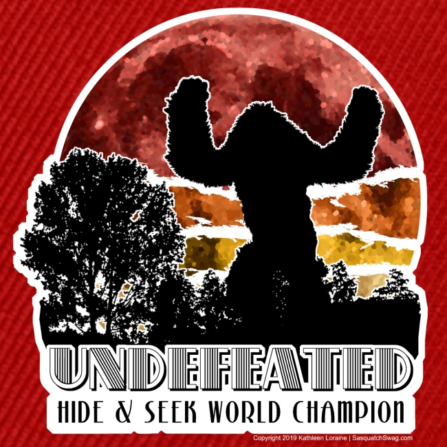 Sasquatch Hide & Seek Undefeated World Champion