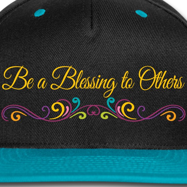 Be a Blessing to Others