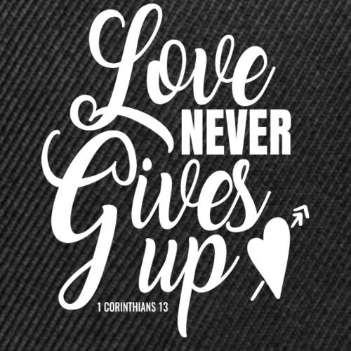 Love Never Gives Up - Snap-back Baseball Cap