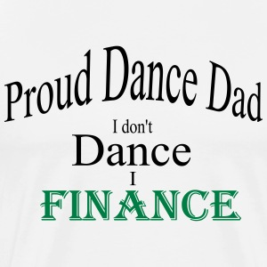 dance dad finance - Men's Premium T-Shirt