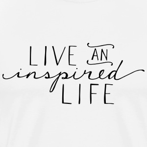Live an inspired life - Men's Premium T-Shirt