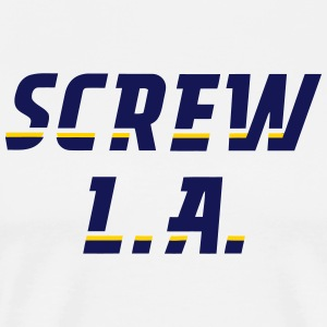 Screw L.A. - Men's Premium T-Shirt