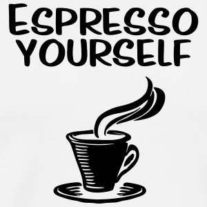 Espresso yourself - Men's Premium T-Shirt