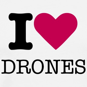 I love drones - Men's Premium T-Shirt