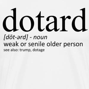 Dotard - Men's Premium T-Shirt