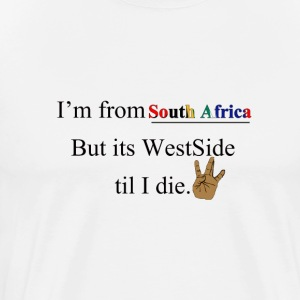 WEST SIDE SOUTH AFRICA - Men's Premium T-Shirt