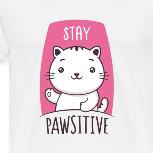 Stay Pawsitive - Men's Premium T-Shirt
