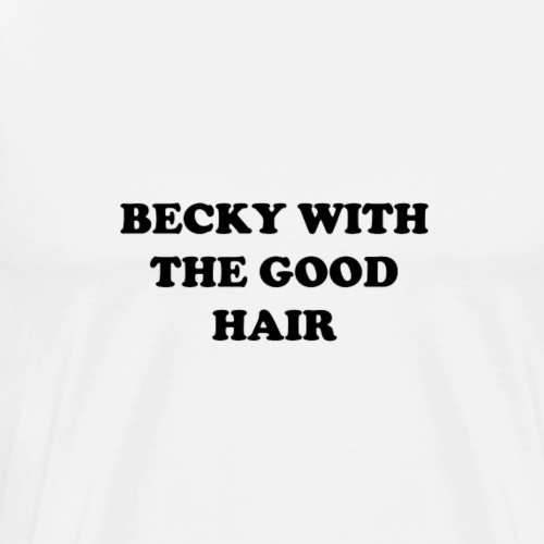 GOOD HAIR - Men's Premium T-Shirt