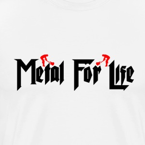 Metal For Life number 1 - Men's Premium T-Shirt
