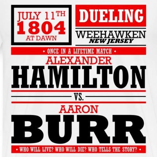 Hamilton vs Burr (Dark) - Men's Premium T-Shirt