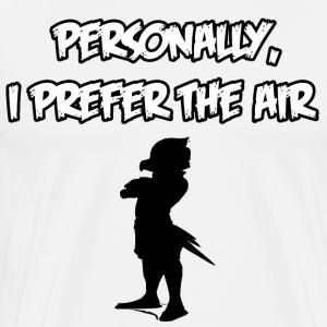 Personally, I Prefer The Air! - Men's Premium T-Shirt