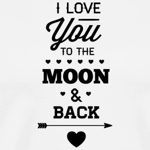 I_love_you_to_the_moon_and_back - Men's Premium T-Shirt