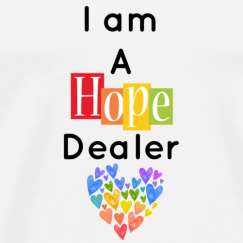 Hope Dealer - Men's Premium T-Shirt