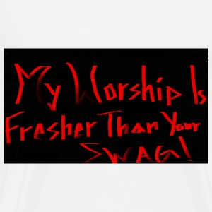My Worship - Men's Premium T-Shirt