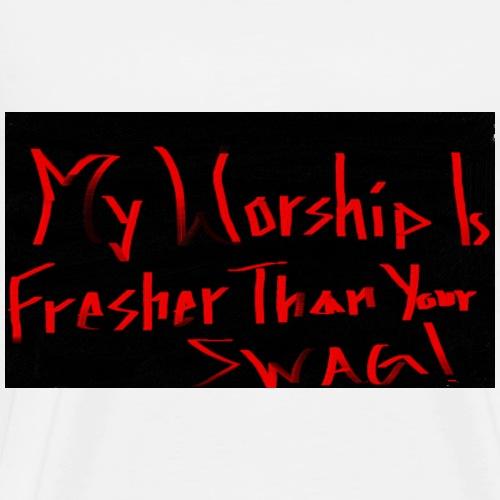 My Worship - Men's Premium T-Shirt