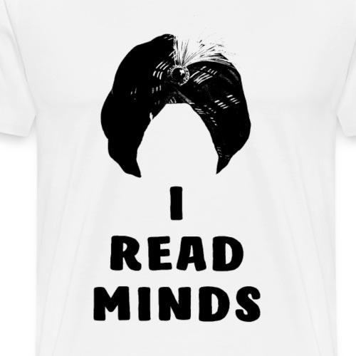 I Read Minds - Men's Premium T-Shirt