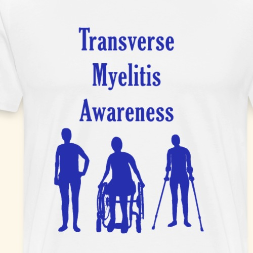 Transverse Myelitis Awareness - Blue - Men's Premium T-Shirt