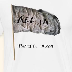 All In - Men's Premium T-Shirt