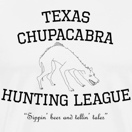 Texas Chupacabra Hunting League - Men's Premium T-Shirt