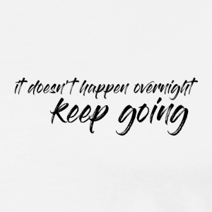 Keep going - Simple T-Shirt - Daily Motivation - Men's Premium T-Shirt