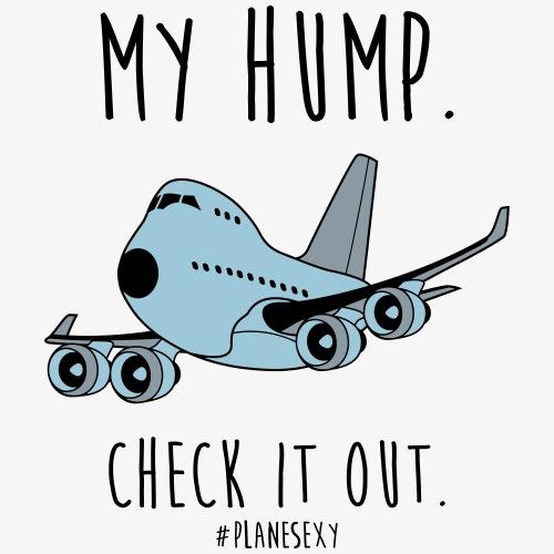 My Hump, Check it out! (Black Writing) - Men's Premium T-Shirt