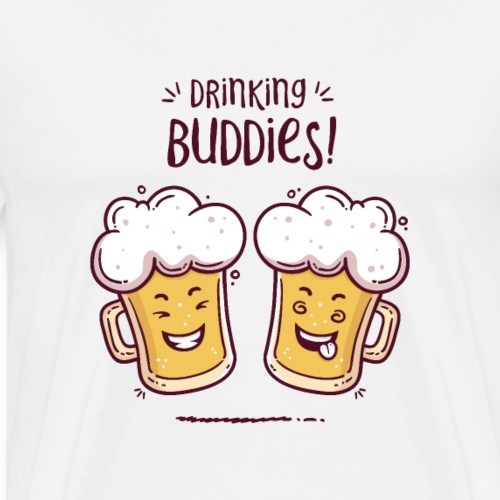 Drinking Buddies - Beer Lovers - Men's Premium T-Shirt