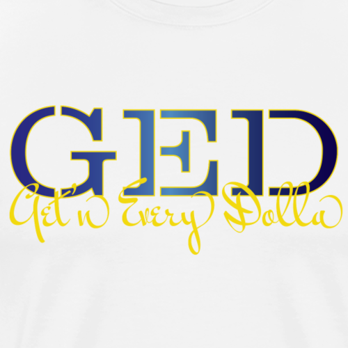 Get'n Every Dolla - Men's Premium T-Shirt