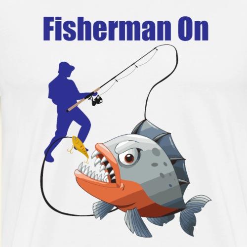 Fisherman on - Men's Premium T-Shirt