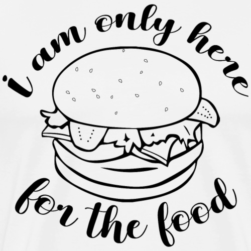 Here for the food - Men's Premium T-Shirt