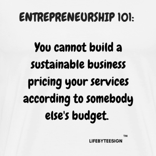 ENTREPRENEURSHIP 101 - Men's Premium T-Shirt
