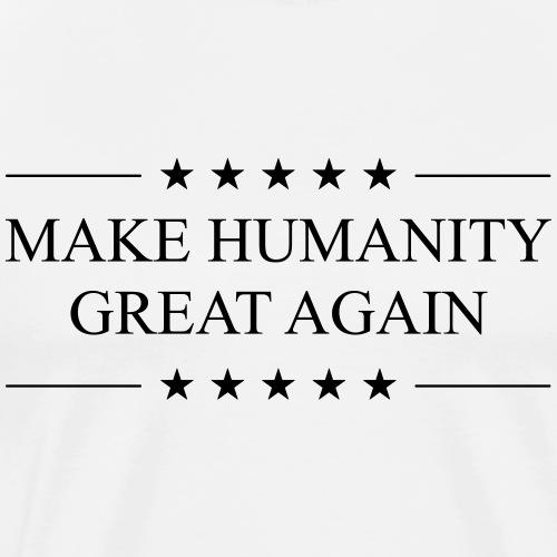 Make Humanity Great Again - Men's Premium T-Shirt
