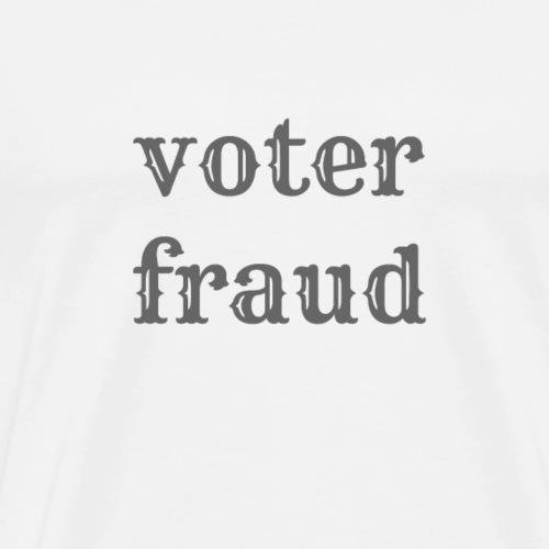 voter_fraud_-1- - Men's Premium T-Shirt