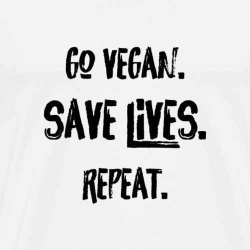 Go Vegan. Save Lives. Black Font. - Men's Premium T-Shirt