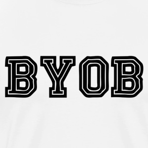 BYOB - Men's Premium T-Shirt