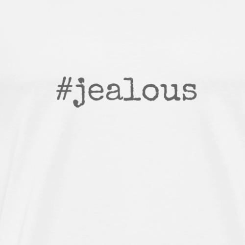 -jealous - Men's Premium T-Shirt