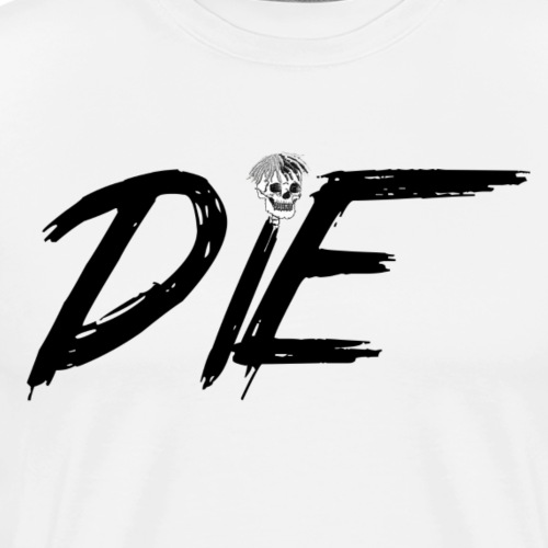 Die - Men's Premium T-Shirt