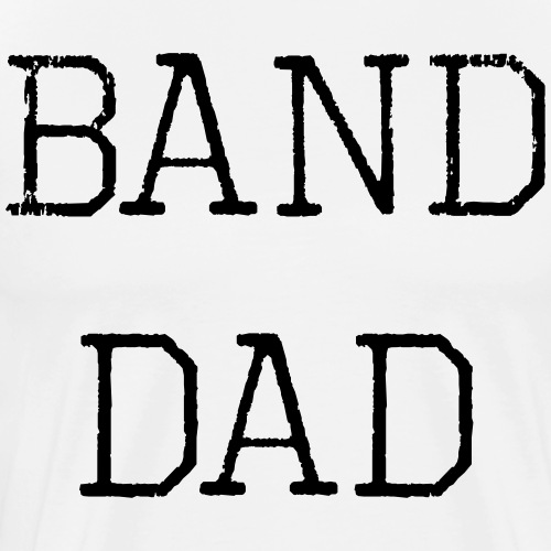 Band Dad - Men's Premium T-Shirt