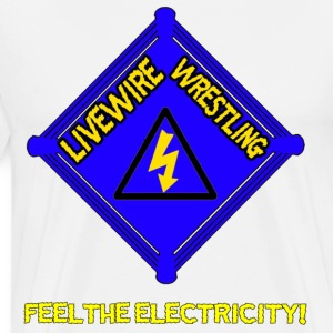 Livewire Wrestling : Feel The Electricity! - Men's Premium T-Shirt