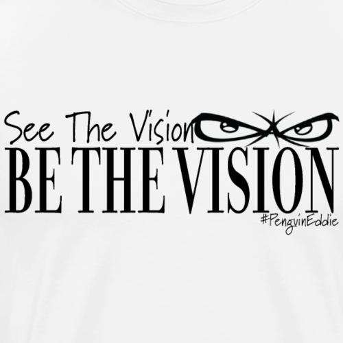 Da Vision - Men's Premium T-Shirt