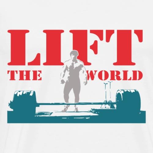 Lift the world - Men's Premium T-Shirt