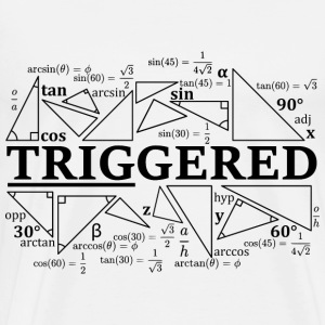 Trigonometry Triggered - Men's Premium T-Shirt