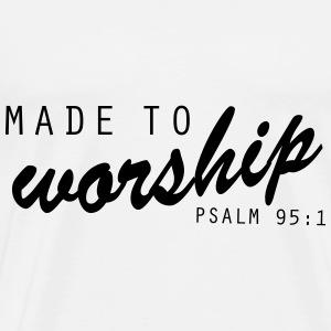 Made to Worship Faith Christian - Men's Premium T-Shirt