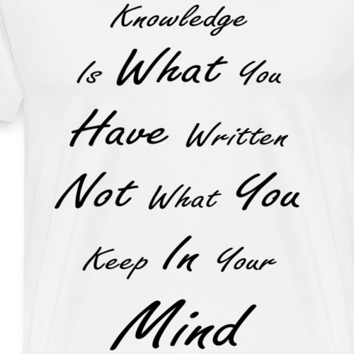 Knowledge - Men's Premium T-Shirt