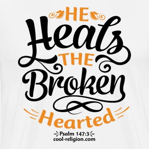 Psalm 147:3 - He heals the broken hearted - Men's Premium T-Shirt